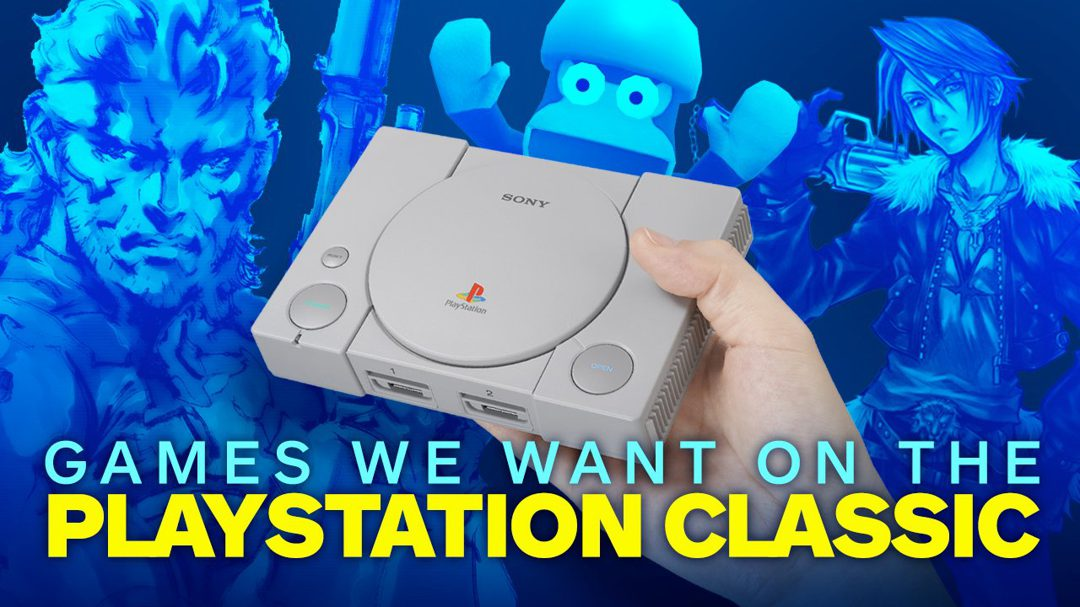 Distilling the entire library of the original PlayStation is no easy task, but someone has to do it. And while we wait to find out what the official full lineup for Sony's recently announced PlayStation Classic mini console is, IGN has a few suggestions for what should be included.</br></br>
